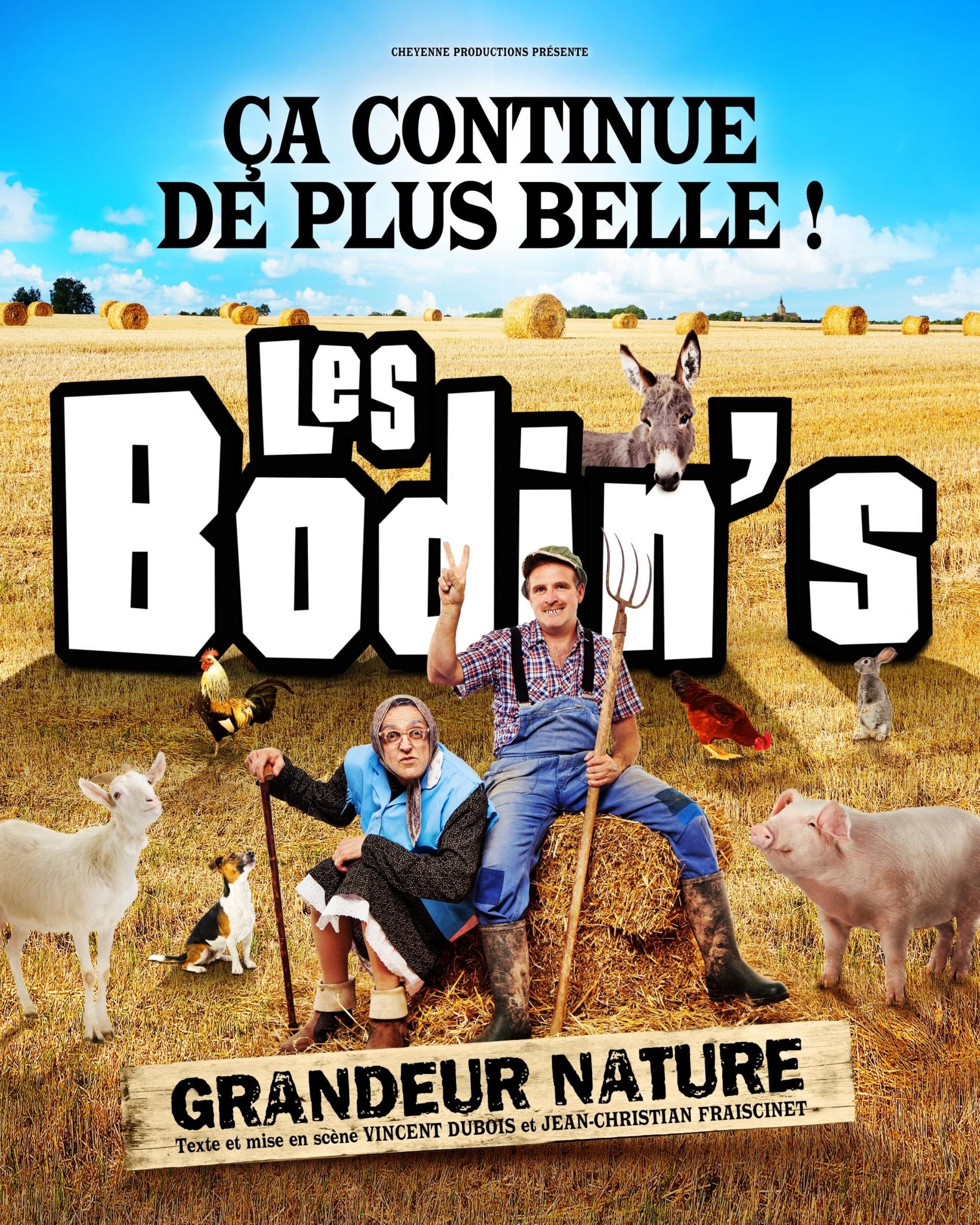 Les Bodin's «Grandeur Nature» ça continue de plus belle!